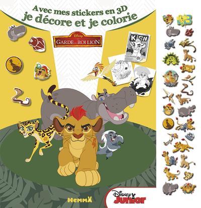 DISNEY LA GARDE DU ROI LION AVEC MES STICKERS EN 3D JE DECORE ET JE COLORIE