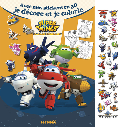 SUPER WINGS AVEC MES STICKERS EN 3D JE DECORE ET JE COLORIE