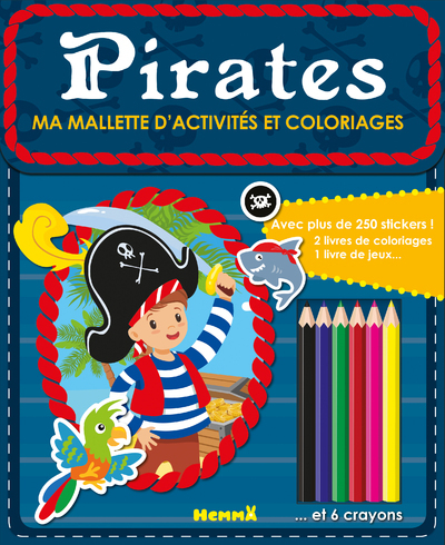 MA MALLETTE D'ACTIVITES ET COLORIAGES PIRATES