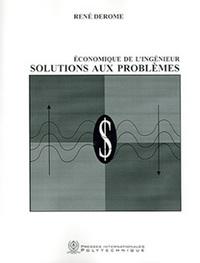 ECONOMIQUE DE L'INGENIEUR : SOLUTIONS AUX PROBLEMES