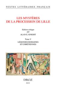 LES MYSTERES DE LA PROCESSION DE LILLE. TOME V