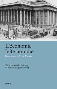 L'ECONOMIE FAITE HOMME. ACTEURS, ENTREPRISES ET INSTITUTIONS DE L'ECONOMIE