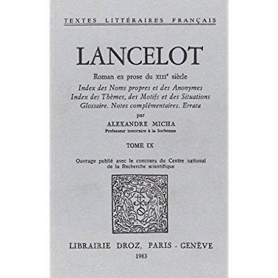 LANCELOT : ROMAN EN PROSE DU XIIIE SIECLE