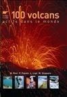 100 VOLCANS ACTIFS DANS LE MONDE