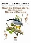 GRANDS ECHASSIERS, GALLINACES, RALES D'EUROPE