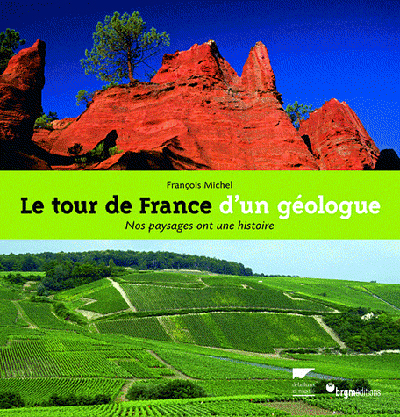 LE TOUR DE FRANCE D'UN GEOLOGUE