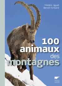 100 ANIMAUX DES MONTAGNES