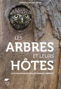 LES ARBRES ET LEURS HOTES - LA VIE INSOUPCONNEE D ANS LES ARBRES ET ARBUSTES