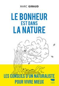 LE BONHEUR EST DANS LA NATURE