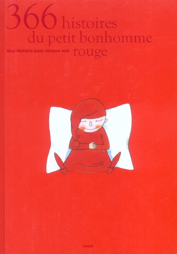 366 HISTOIRES DU PETIT BONHOMME ROUGE UNE HISTOIREPOUR CHAQUE SOIR