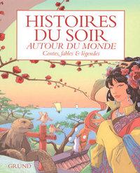 HISTOIRES DU SOIR AUTOUR DU MONDE