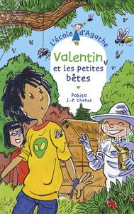 VALENTIN ET LES PETITES BETES