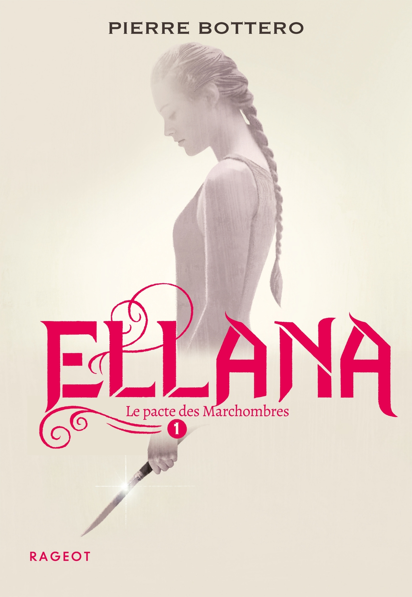 ELLANA - LE PACTE DES MARCHOMBRES