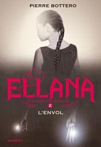 ELLANA L'ENVOL - LE PACTE DES MARCHOMBRES