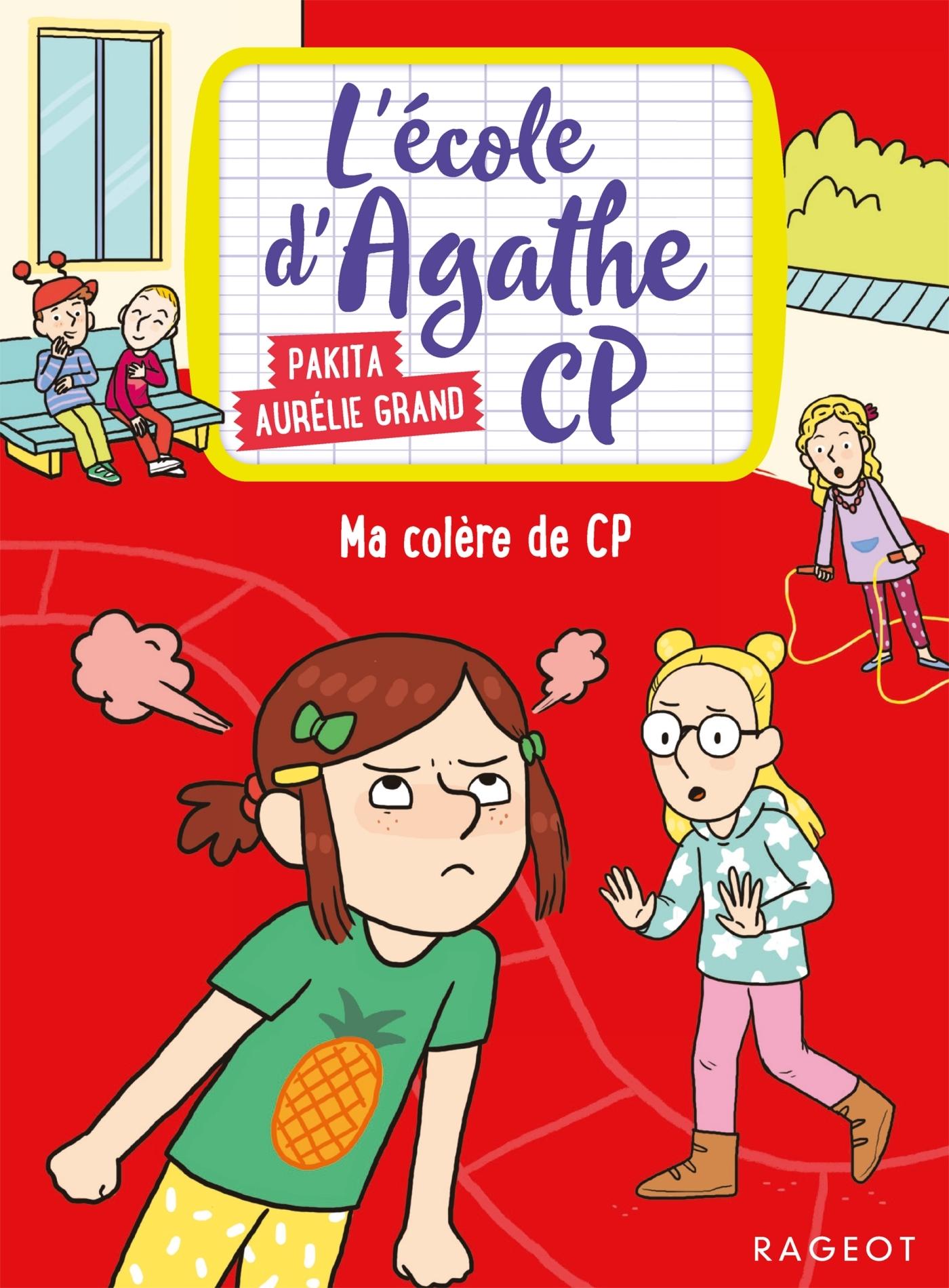 MA COLERE DE CP - L'ECOLE D'AGATHE CP