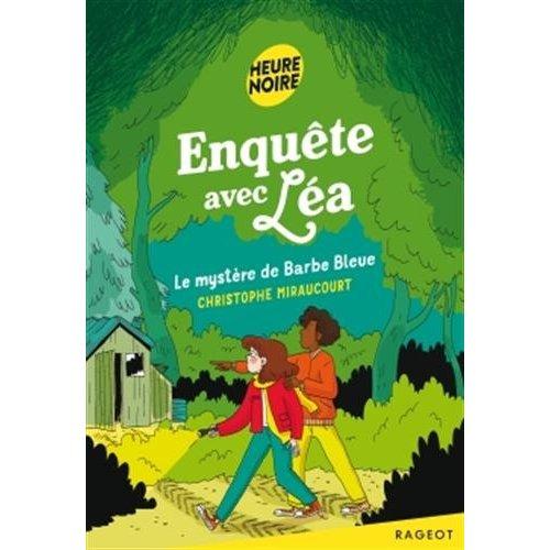 ENQUETE AVEC LEA - LE MYSTERE DE BARBE BLEUE