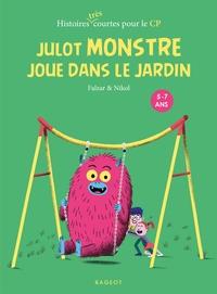 JULOT MONSTRE JOUE DANS LE JARDIN