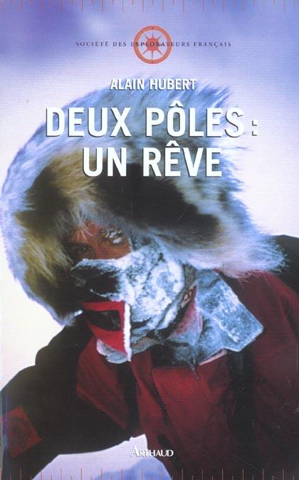 DEUX POLES : UN REVE