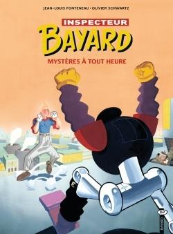 INSPECTEUR BAYARD, N  3 : MYSTERES A TOUTE HEURE