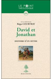 DAVID ET JONATHAN HISTOIRE D'UN MYTHE