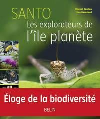 SANTO - LES EXPLORATEURS DE L'ILE PLANET