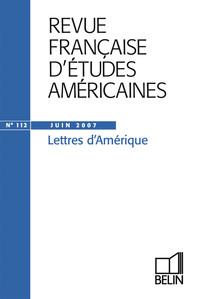 REVUE FRANC ETUDES AMERIC N112 LETTRES D