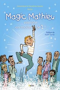 MAGIC MATHIEU COMPTE EN MOINS DE DEUX