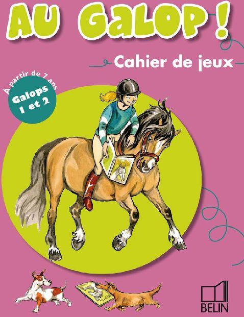 CAHIER DE JEUX 7/9 ANS GALOPS 1-2