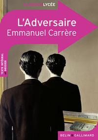 CLASSICO L'ADVERSAIRE D'EMMANUEL CARRERE