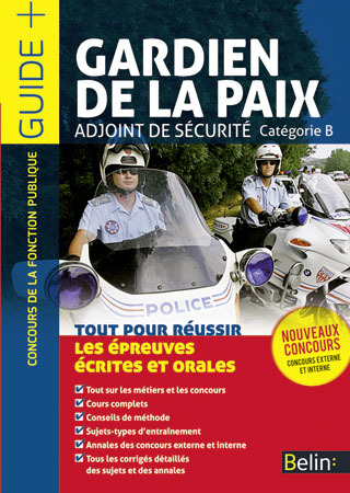 GARDIEN DE LA PAIX / ADJOINT DE SECURITE