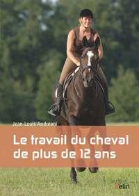TRAVAIL DU CHEVAL DE PLUS DE 12 ANS