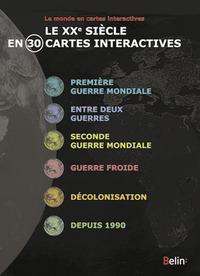 XXE SIECLE EN 30 CARTES CDR