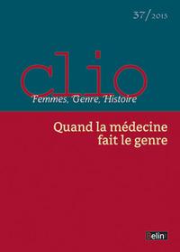CLIO N37 QUAND LA MEDECINE FAIT LE GENRE
