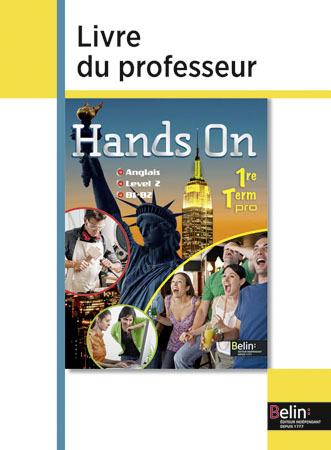 HANDS ON 1ERE / TERM 2014 LIVRE DU PROFESSEUR