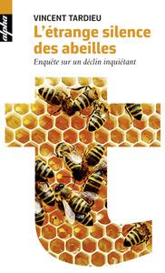L'étrange silence des abeilles