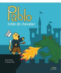PABLO DROLE DE CHEVALIER