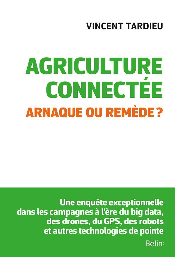 Agriculture connectée. Arnaque ou remède ?