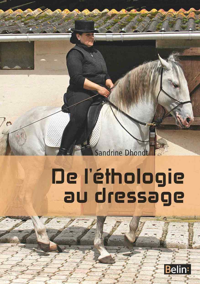 DE L'ETHOLOGIE AU DRESSAGE (NE)