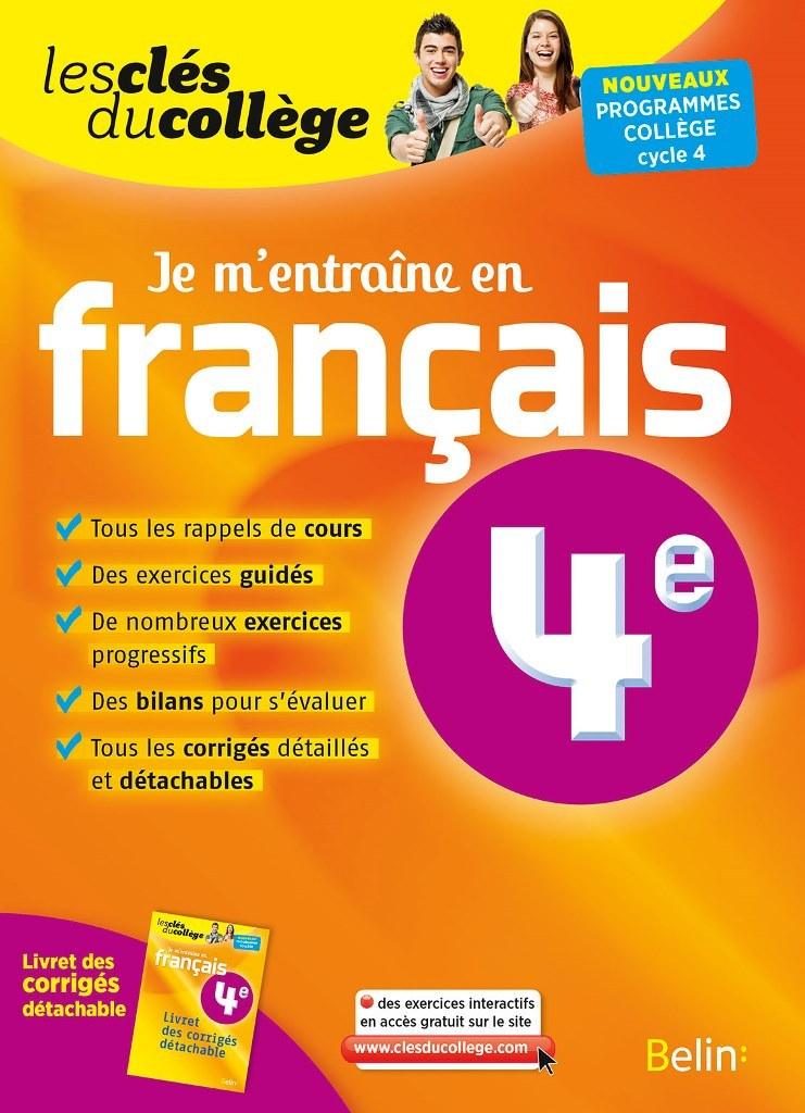 CLES DU COLLEGE FRANCAIS 4E JE M'ENTRAINE (N.E)