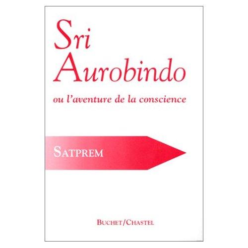 SRI AUROBINDO AVENT CONSCIENCE