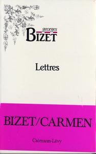 Lettres de Georges Bizet 1850-1875