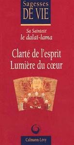 CLARTE DE L'ESPRIT, LUMIERE DU COEUR