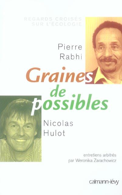 GRAINES DE POSSIBLE - REGARDS CROISES SUR L'ECOLOGIE