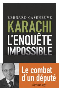 KARACHI - L'ENQUETE IMPOSSIBLE