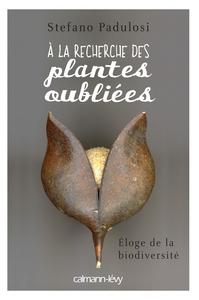 A LA RECHERCHE DES PLANTES OUBLIEES