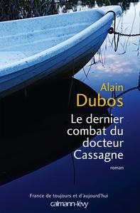 LE DERNIER COMBAT DU DOCTEUR CASSAGNE