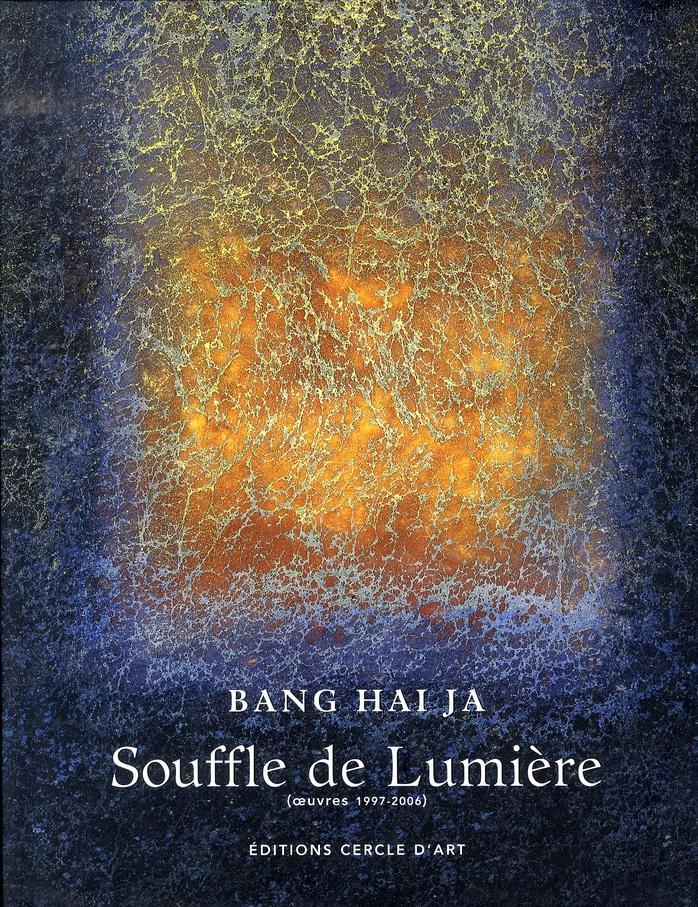 BANG HAI JA SOUFFLE DE LUMIERE