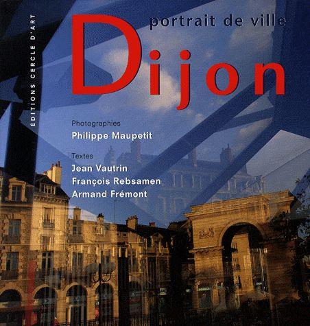 DIJON. PORTRAIT DE VILLE