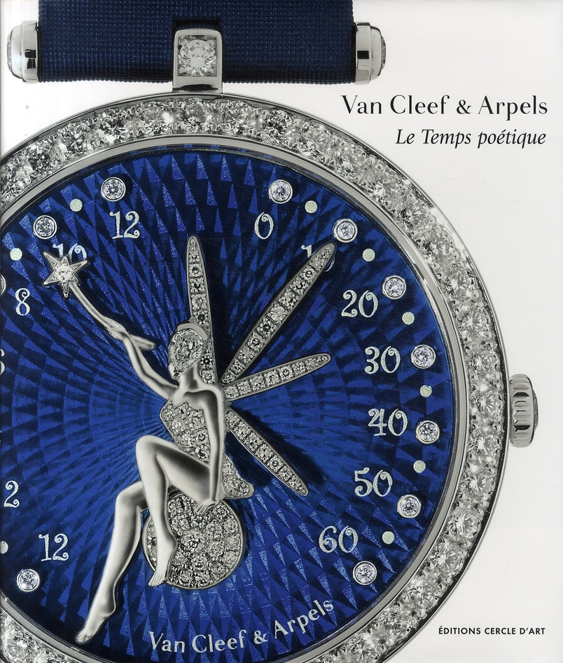 VAN CLEEF & ARPELS - LE TEMPS POETIQUE