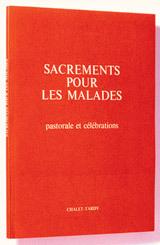 SACREMENTS POUR LES MALADES - PF POUR LE CELEBRANT